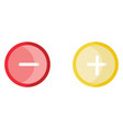 red minus and yellow plus buttons on white vector image