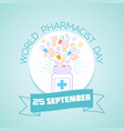 25 september world pharmacist day vector image vector image