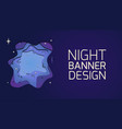 horizontal banner with 3d layer a night with vector image vector image
