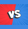 versus compare red vs blue battle conflict frame vector image