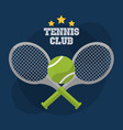 tennis club racket cross ball game competition vector image