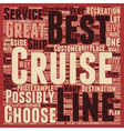 best cruise lines text background wordcloud vector image vector image