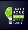 earth hour save our planet vector image