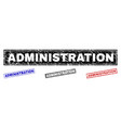 grunge administration scratched rectangle stamp vector image vector image