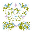 holiday card made hand lettering joy to world vector image vector image