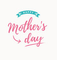 mothers-day-card vector image vector image