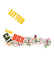 at last cat litter boxes don t have to be evil vector image vector image