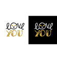 valentines day gold glitter hand drawn quote card vector image