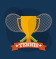 tennis trophy and rackets winner play vector image vector image