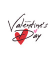 valentines day brush letter day hearts vector image vector image