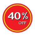 40 off discount price tag isolated vector image vector image