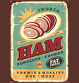 grocery advertising sign for canned ham vector image