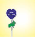 GREAT SUCCESS heart signpost of directional arrow vector image