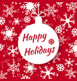 happy holidays for holiday design vector image vector image