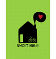 Greeting card Sweet home vector image