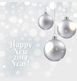 happy new year card with christmas ball vector image vector image