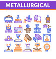 metallurgical collection elements icons set vector image vector image