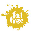 calligraphy fat free label on a bot vector image vector image