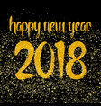happy new year 2018 hand drawn golden wishes vector image vector image