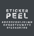 sticker peel font realistic sticky peel off vector image vector image