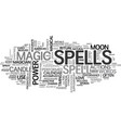 when are spells performed text word cloud concept vector image vector image