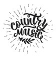 country music hand drawn typography poster vector image