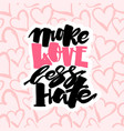 More love less hategay pride lettering