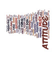 attitude text background word cloud concept vector image vector image