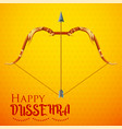 bow and arrow of rama in happy dussehra festival vector image vector image