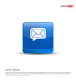 message icon - 3d blue button vector image