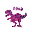 cute cartoon hand drawn dinosaur with words vector image vector image