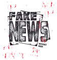 fake news text illuatration vector image