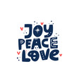 joy peace love hand drawn lettering vector image vector image