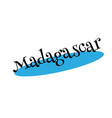 madagascar rubber stamp vector image vector image