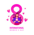 womens day to march 8 with young girl holding a vector image