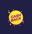 cashback offer design vector image vector image