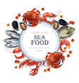 sea food card realistic round frame with vector image vector image