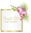 tropical frame floral summer leaf aloha design vector image