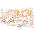 Attract the universe and achieve your goals text
