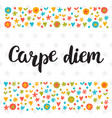 carpe diem cute postcard inspirational quote vector image vector image