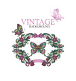 vintage decorative floral frame with butterflies vector image vector image