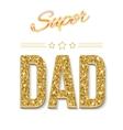 Super dad card vector image vector image