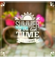 Summer time typography design on blurred vector image vector image