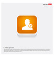 edit user icon orange abstract web button vector image vector image