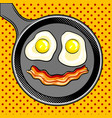 fried eggs bacon looks like smile pop art vector image vector image