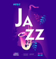 jazz music poster vector image vector image