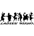 ladies night silhouette vector image vector image
