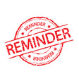 red reminder stamp label sign vector image vector image