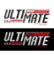 ultimate sport typography slogan vector image vector image