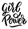 girl power hand drawn lettering isolated on white vector image vector image